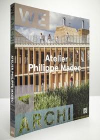 We Archi • Atelier Philippe Madec<br>La Découverte / Dominique Carré