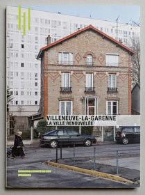 Villeneuve, ville renouvelée <br>L'Esprit du lieu • Archibooks